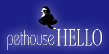 pethouse HELLO